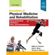 Essentials of Physical Medicine and Rehabilitation: Musculoskeletal Disorders, Pain, and Rehabilitation