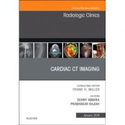 Cardiac CT Imaging, An Issue of Radiologic Clinics of North America (Clinics: Radiology, nr. 57-1)