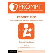 PROMPT-CIPP Course Participant's Handbook: Care of the Critically Ill Pregnant or Postpartum Woman