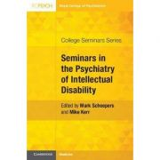 Seminars in the Psychiatry of Intellectual Disability (College Seminars Series)