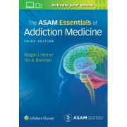 ASAM Essentials of Addiction Medicine