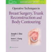 Operative Techniques in Breast Surgery, Trunk Reconstruction and Body Contouring (Operative Techniques in Plastic Surgery)