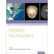 Pediatric Neurosurgery (Neurosurgery by Example)