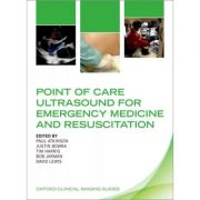 Point of Care Ultrasound for Emergency Medicine and Resuscitation (Oxford Clinical Imaging Guides)