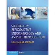 Subfertility, Reproductive Endocrinology and Assisted Reproduction