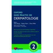 Ghid Practic de Dermatologie Oxford (Ghidurile Medicale Oxford)