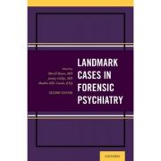 Landmark Cases in Forensic Psychiatry (Landmark Papers In)