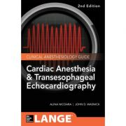 Cardiac Anesthesia and Transesophageal Echocardiography
