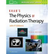 Khan's Physics of Radiation Therapy