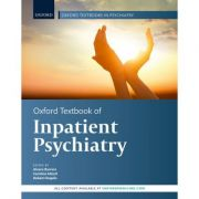 Oxford Textbook of Inpatient Psychiatry (Oxford Textbooks in Psychiatry)