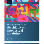 Oxford Textbook of the Psychiatry of Intellectual Disability (Oxford Textbooks in Psychiatry)