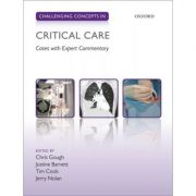 Challenging Concepts in Critical Care: Cases with Expert Commentary (Challenging Concepts)