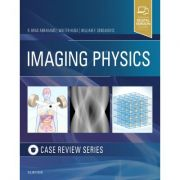 Imaging Physics Case Review (Case Review Series)