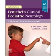 Fenichel's Clinical Pediatric Neurology: A Signs and Symptoms Approach