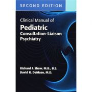 Clinical Manual of Pediatric Consultation-Liaison Psychiatry