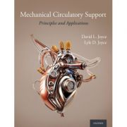 Mechanical Circulatory Support: Principles and Applications