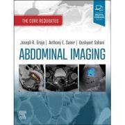 Abdominal Imaging: Core Requisites