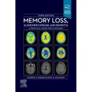 Memory Loss, Alzheimer's Disease and Dementia: A Practical Guide for Clinicians