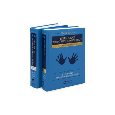 Textbook of Pediatric Dermatology: 2-Volume Set