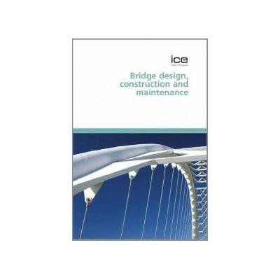 Bridge Design Construction and Maintenance