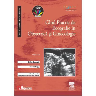 Ghid Practic de Ecografie în Obstetrică şi Ginecologie (Practica în Obstetrică-Ginecologie)