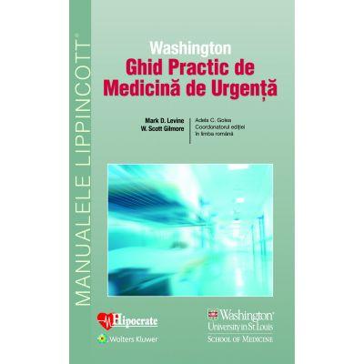Ghid Practic de Medicină de Urgență Washington (Ghidurile Medicale Lippincott)