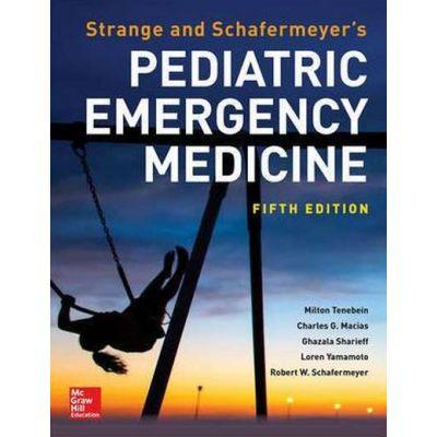Strange and Schafermeyer's Pediatric Emergency Medicine