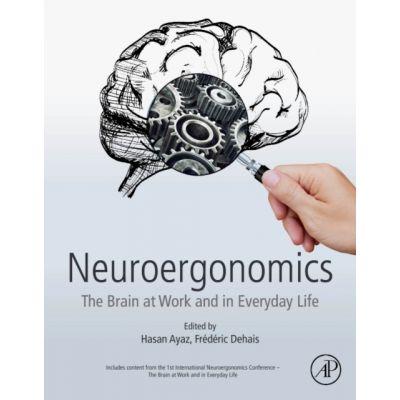 Neuroergonomics: Brain at Work and in Everyday Life