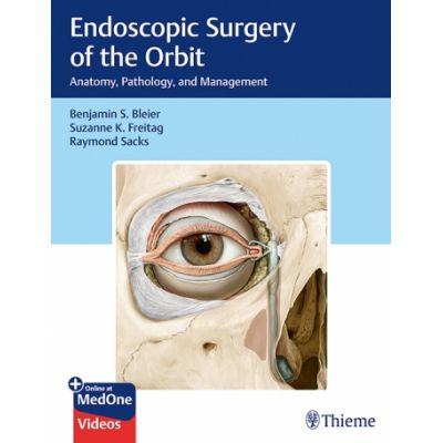 Endoscopic Surgery of the Orbit: Anatomy, Pathology, and Management