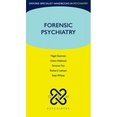 Forensic Psychiatry (Oxford Specialist Handbooks in Psychiatry)