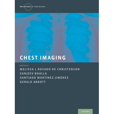 Chest Imaging (Rotations in Radiology)