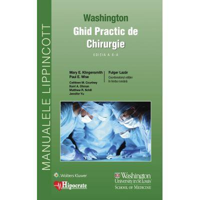 Ghid Practic de Chirurgie Washington (Ghidurile Medicale Lippincott)
