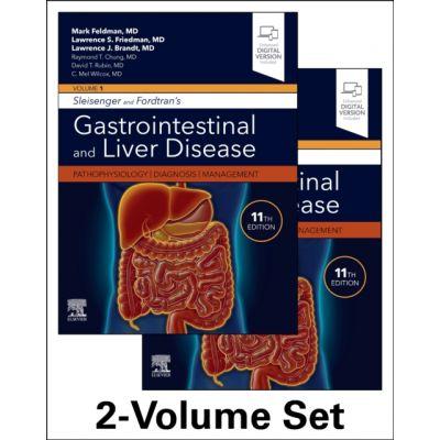 Sleisenger and Fordtran's Gastrointestinal and Liver Disease: Pathophysiology, Diagnosis, Management, 2-Volume Set